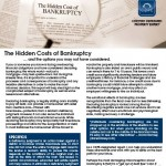 Free Special Report: The Hidden Costs of Bankruptcy and the options you may not have considered.